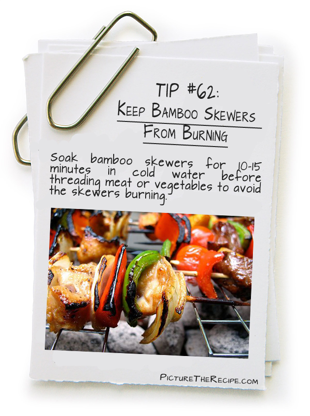 Picture The Recipe Tips -  Keep Bamboo Skewers From Burning