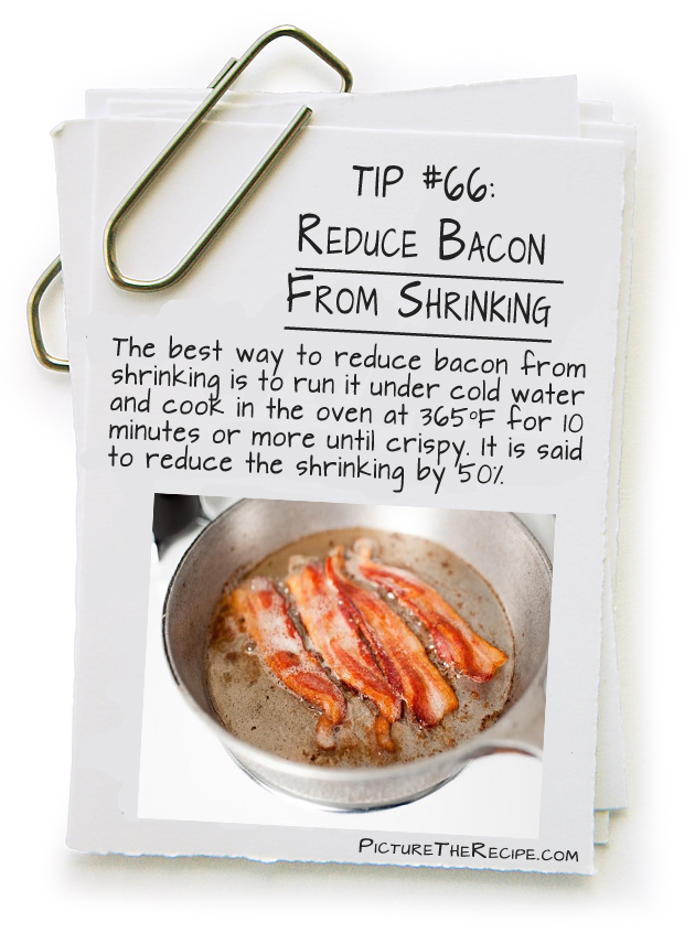 Picture The Recipe Tips - Reduce Bacon From Shrinking
