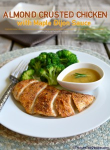 Almond Coated Chicken With Maple Dijon Sauce - PictureTheRecipe com