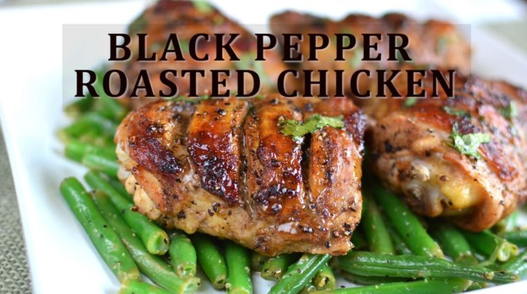 Black Pepper Roasted Chicken