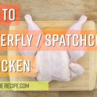 How to Butterfly or Spatchcock A Chicken