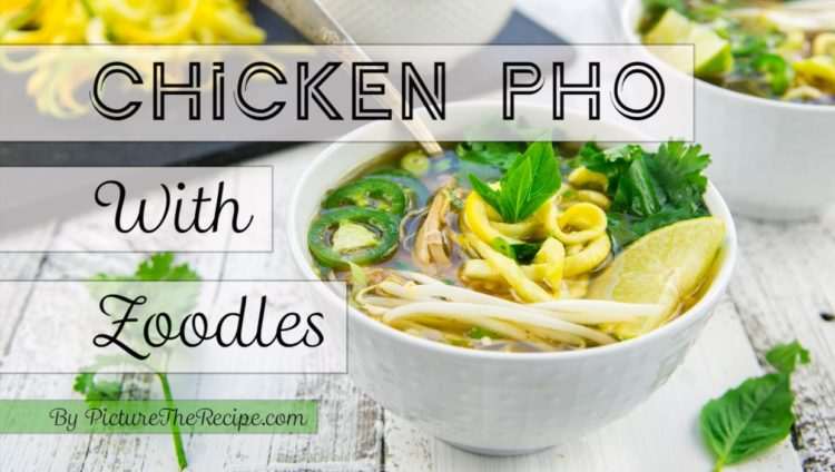 Chicken Pho with Zoodles