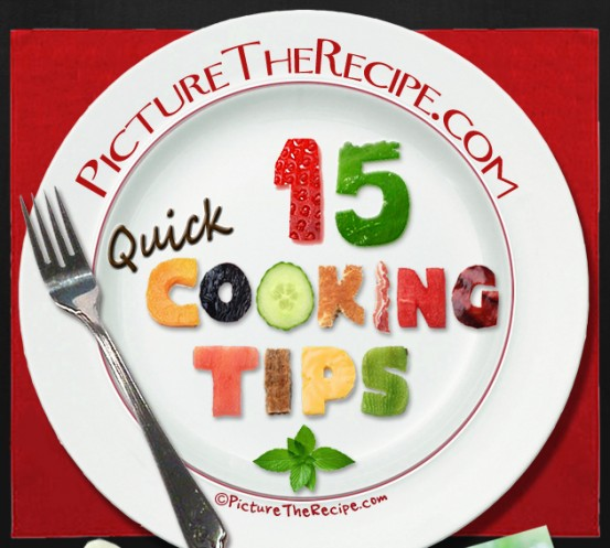 15 Quick Cooking Tips