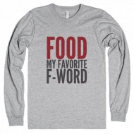 20 Funny T-Shirts For The Foodie In Your Life