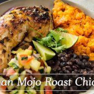 Cuban Mojo Roast Chicken- Video Recipe