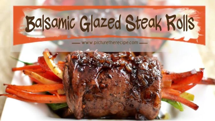 Balsamic Glazed Stuffed Steak Rolls