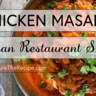 Chicken Masala- (Indian Restaurant Style)