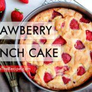 Strawberry French Cake Recipe- Video