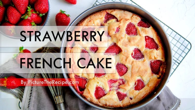 Strawberry French Cake Recipe- Video